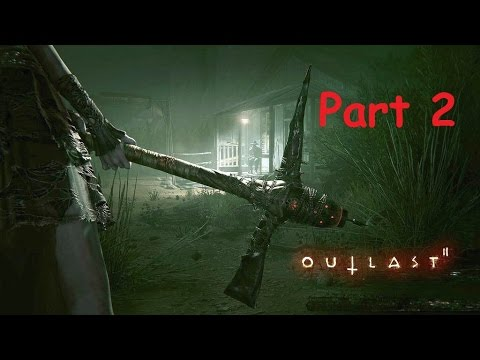 Why Won't They Leave Me Alone!: Outlast 2 Pt 2