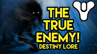 Destiny Lore The True Enemy: The Darkness