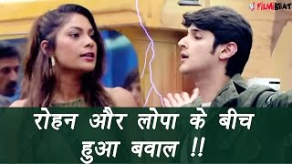 Bigg Boss 10: Lopa lashes out on Rohan Mehra, Know why | FilmiBeat