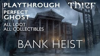 Thief - Bank Heist Mission - All Loot, All Collectibles, Ghost - PS4 Gameplay [PlayStation 4]
