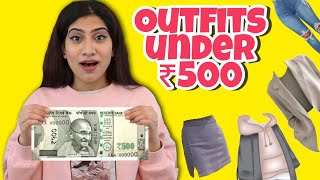 OUTFITS UNDER RS.500 ! | Anishka Khantwaal |