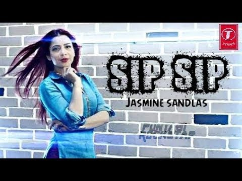 Sip Sip Lyrical song fte Sandlas