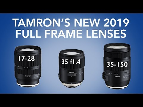 Tamron's Announces 3 NEW FULL-FRAME Lenses for 2019! Mp3