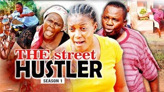 THE STREET HUSTLER 1 - LATEST NIGERIAN NOLLYWOOD MOVIES - TRENDING NIGERIAN MOVIES