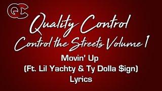 Movin' Up Ft Lil Yachty & Ty Dolla $ign Lyrics