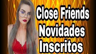 Download lagu CLOSE FRIENDS INSCRITOS E NOVIDADES