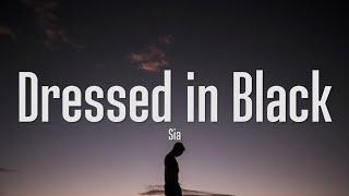 Sia - Dressed In Black (Lyrics)
