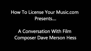 An Introduction To Film Scoring With Dave Merson Hess
