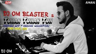 Tunak Tunak Tun- [EDm Dhol Mix] By Aman & Om Blaster Hapur U.P.