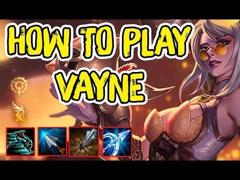 """Hướng dẫn chơi Vayne Style Bậc Thầy Ảo Tưởng """" Magic Vayne """" . Phần 1"""
