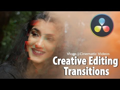 4 Creative Editing Transitions In Davinci Resolve 15 | Cinematic Vlog Transitions