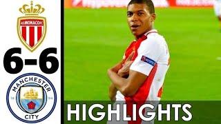 Monaco vs Manchester City 6-6