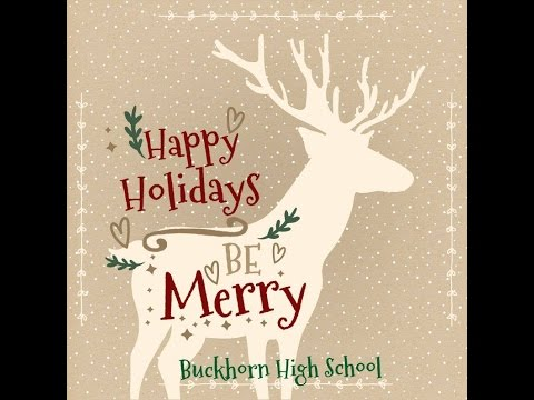 Happy Holidays from Buckhorn High School