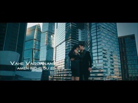 Vahe Vardanants - Amen Inchs Du Es (2018)