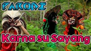 Download karna su sayang near -- (PARODI VERSI BARONGAN JARANAN)
