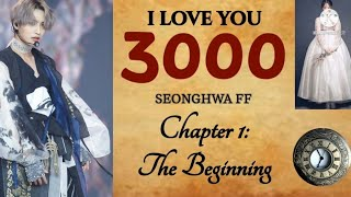 (16+) I LOVE YOU 3000 * Seonghwa FF * Chapter 1: The Beginning