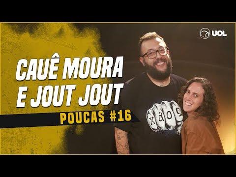 CAUÊ MOURA + JOUT JOUT  POUCAS 16 - NÃO DEIXE DE ASSISTIR SÉRIO