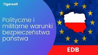 EDB - Polityczne i militarne warunki bezpieczeństwa państwa