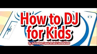 Фото VIDEO 1 INTRODUCTION TO DJ LESSONS FOR KIDS BY ELLASKINS THE YOUTUBE DJ TUTOR