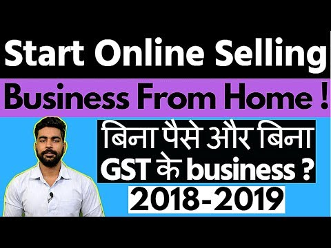How to start online selling business from Home without money | ECommerce Business | Without GST
