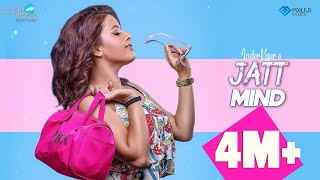 Jatt Mind : Inder Kaur (Full Video) Desi Crew | B2Gether | Latest Punjabi Songs 2019