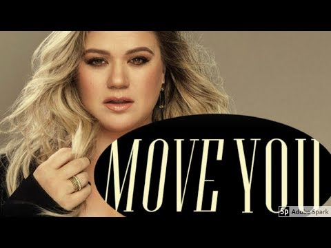 Kelly Clarkson- Move You Lyrics (HD audio)