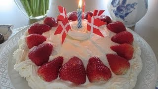 How To Make A Danish Birthday Cake - Dansk Fødselsdagskage - Karen Grete Sings Danish Birthday Song
