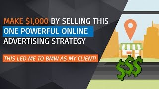Create A Business By Selling This ONE Simple Online Ad Strategy - Even BMW Loved It