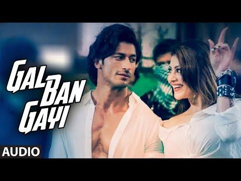 GAL BAN GAYI Audio | YOYO Honey Singh Urvashi Rautela Vidyut JammwalMeet Bros Sukhbir Neha Kakkar