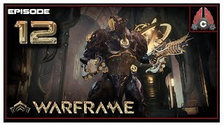 Let's Play Warframe With CohhCarnage - Episode 12