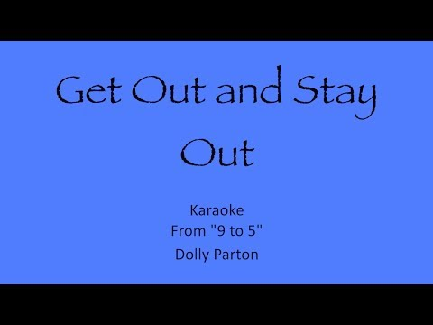 """Get Out and Stay Out"" Karaoke - TIG Music (""9 to 5"" Cover)"