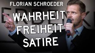 Florian Schroeder: Wahrheit – Freiheit – Satire