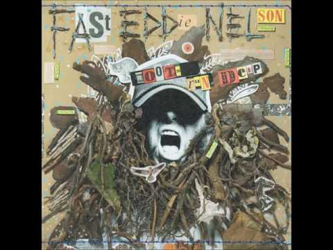 Fast Eddie Nelson - Roots Run Deep + 2 (2015 - Full Album)