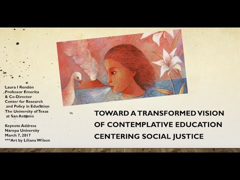 Laura I. Rendón: A Transformed Vision of Contemplative Education Centering Social Justice