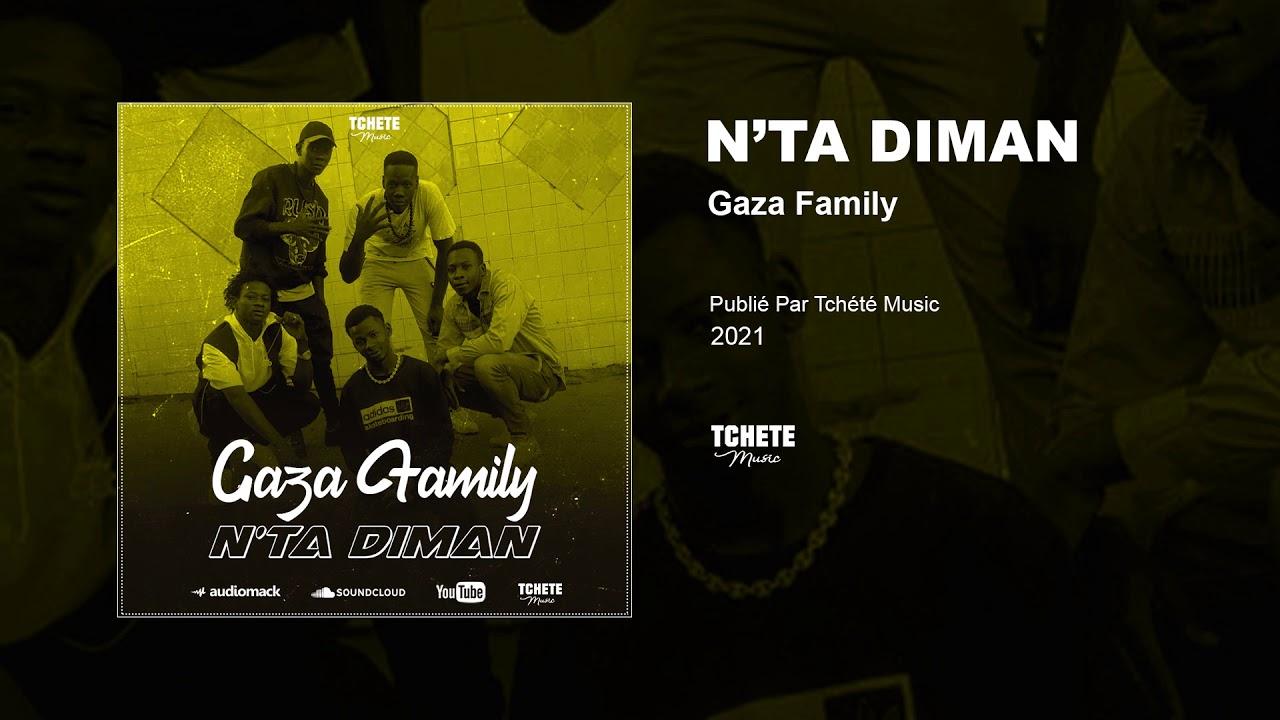 GAZA FAMILY - N'TA DIMAN