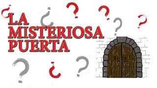 La Misteriosa Puerta