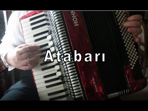 Atabarı Bizde Atabarı Var - Murathan Akordeon