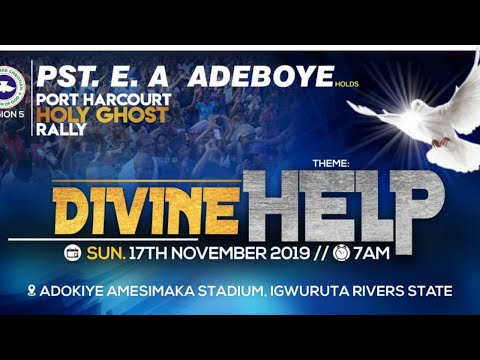 PORT HARCOURT HOLY GHOST RALLY || RCCG REGION 5 || DIVINE HELP || 17/11/2019