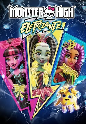 Assistir Monster High: Eletrizante