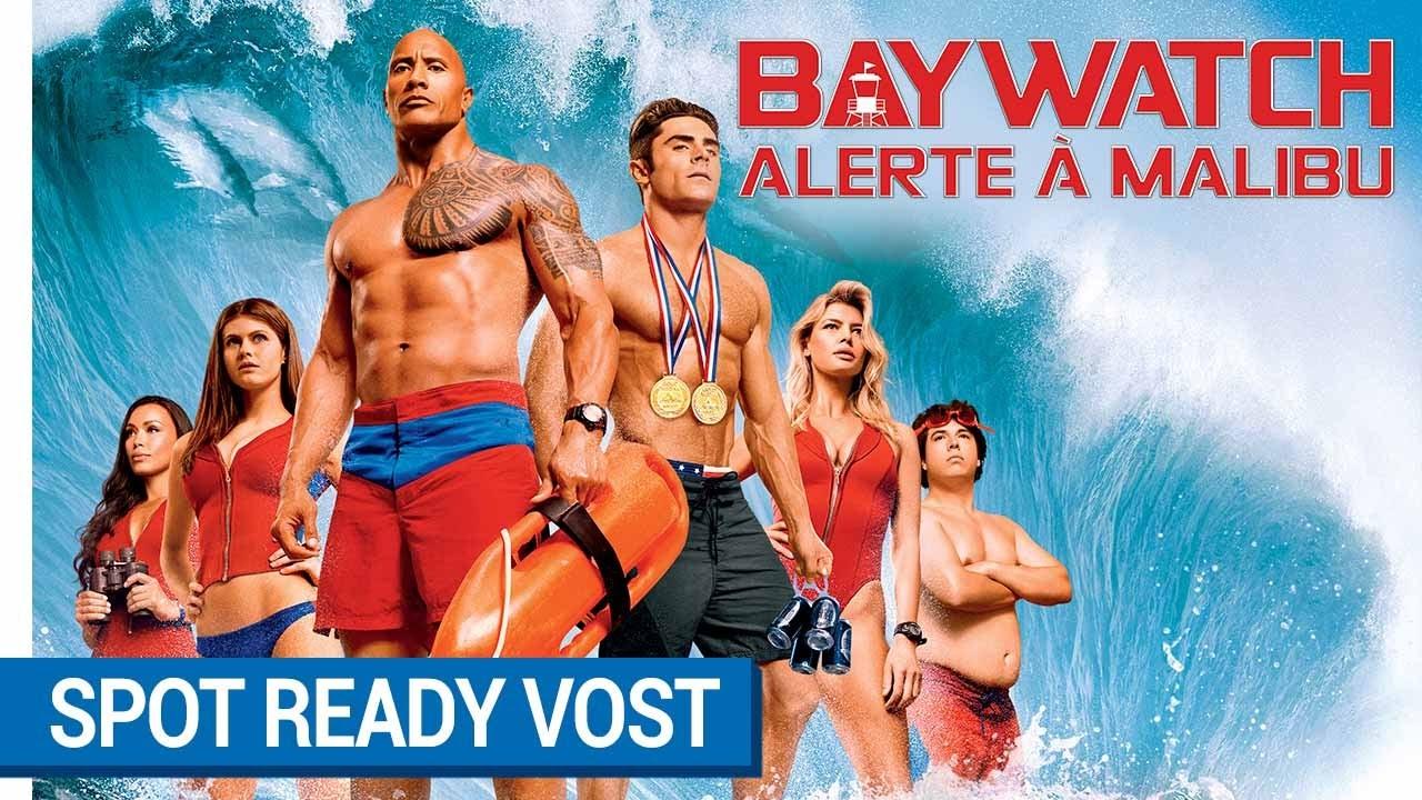 BAYWATCH – ALERTE À MALIBU - Spot READY VOST [actuellement au cinéma]