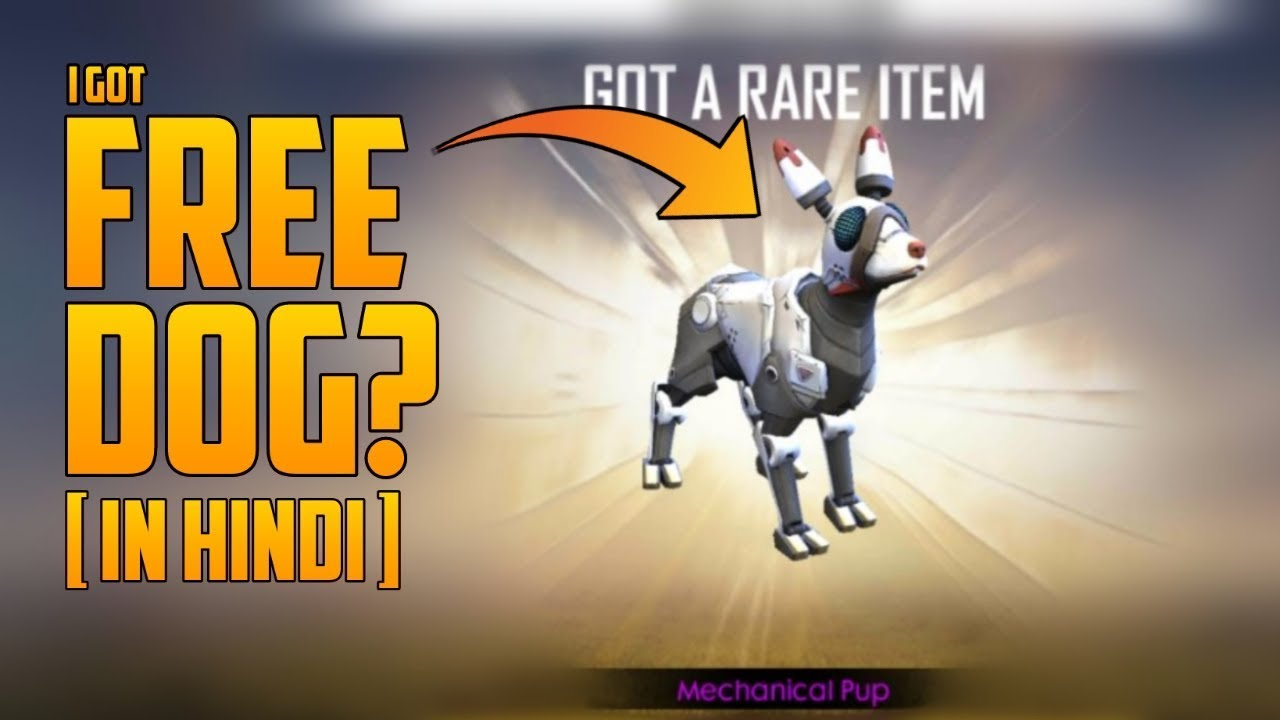 I Got Free Mechanical Pup In Free Fire? - Garena Free Fire 2019