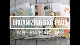 Paper Pad Party // Organizing 6x6 Pads