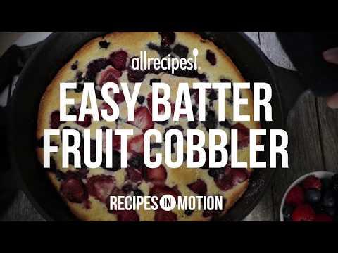 How to Make Easy Batter Fruit Cobbler   Dessert Recipes   Allrecipes.com