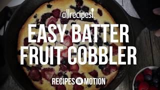 How to Make Easy Batter Fruit Cobbler | Dessert Recipes | Allrecipes.com