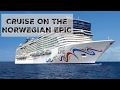 NCL EPIC - Our Cruise on the Norwegian Epic Cruise Ship - Eastern Caribbean 7 Night Cruise