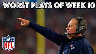 The Worst Plays Of Week 10 | NFL