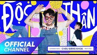 ĐỘC THÂN - Superbrothers x Chau Dang Khoa x Ricky Star