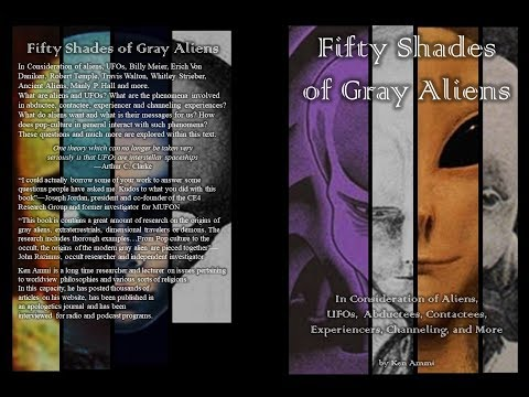 """UFOs & Aliens Discussion: Ed Opperman & Ken Ammi On The Book """"Fifty Shades Of Gray Aliens"""""""