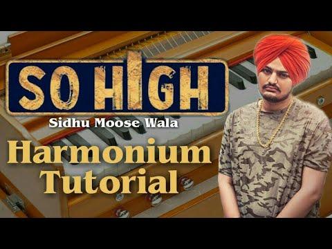 So High   Sidhu Moose Wala   Play On Harmonium   Harmonium Tutorial   Piano Tutorial