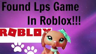 Lps- Found a Lps game in roblox!